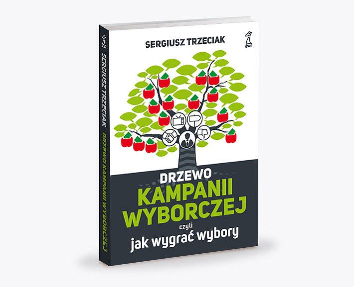 sergiusz trzeciak, drzewo kampanii wyborczej, jak wygrać wybory, grafika, książka, projekt okładki, ilustracje, tomasz sobiak, grafik, trójmiasto, projektowanie
